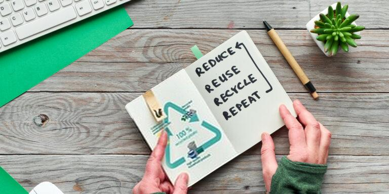 Reduce Waste, reuse, rececycle, repeat